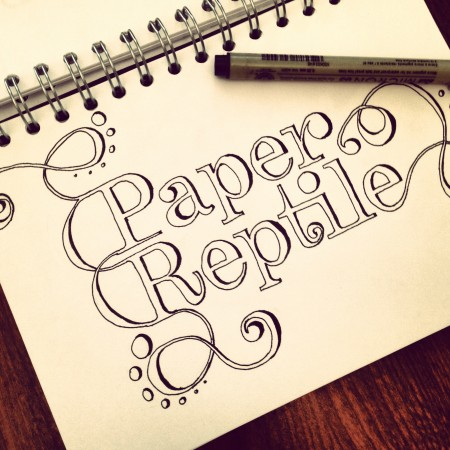 paper reptile: adventures in hand lettering